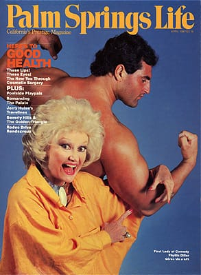 Ofer Gabriel provided the beef behind Phyllis Diller on <i>Palm Springs Life</i>'s April 1987 cover.