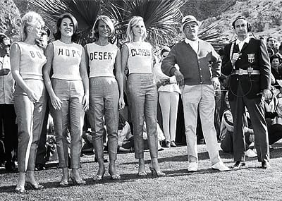 Bob Hope and the Classic Girls elevated the profile of the desert's premier golf event.