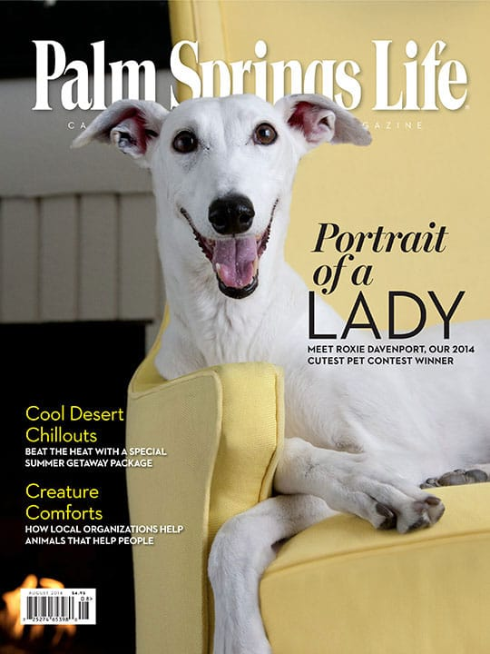 Palm Springs Life magazine - August 2014