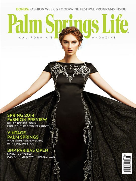 Palm Springs Life magazine - March 2014