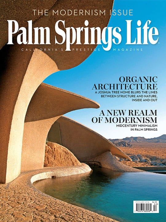 Palm Springs Life magazine - February 2014