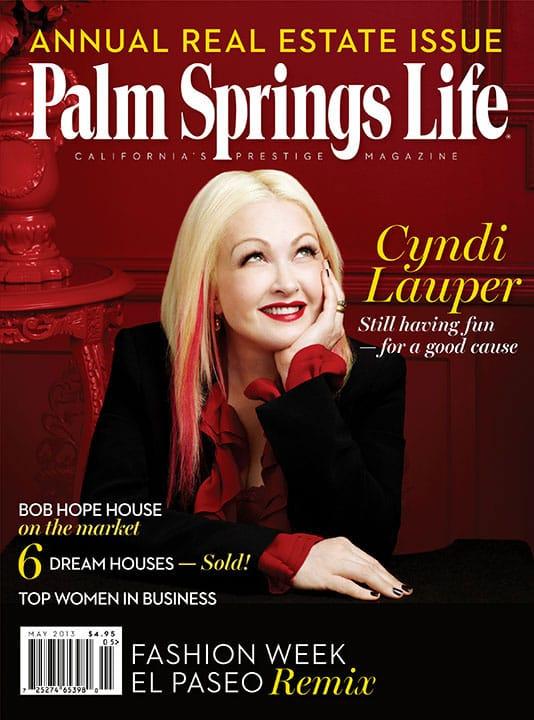Palm Springs Life magazine - May 2013