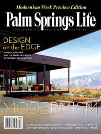 Palm Springs Life magazine - February 2013
