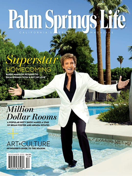 Palm Springs Life magazine - December 2012