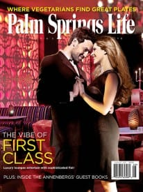 Palm Springs Life magazine - August 2011