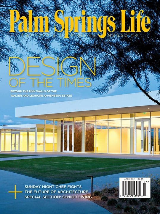 Palm Springs Life magazine - April 2011