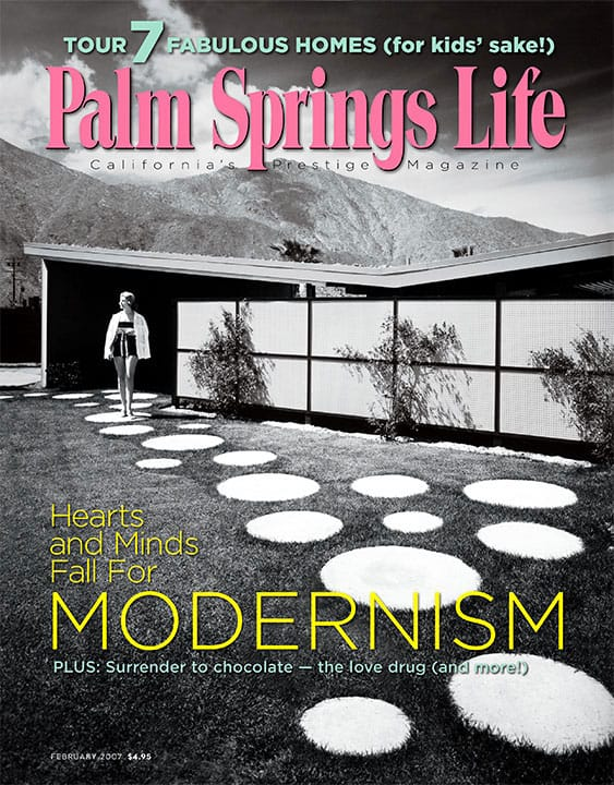 Palm Springs Life magazine - February 2007
