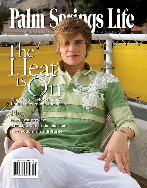 Palm Springs Life magazine - August 2006