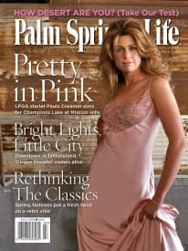 Palm Springs Life magazine - March 2006