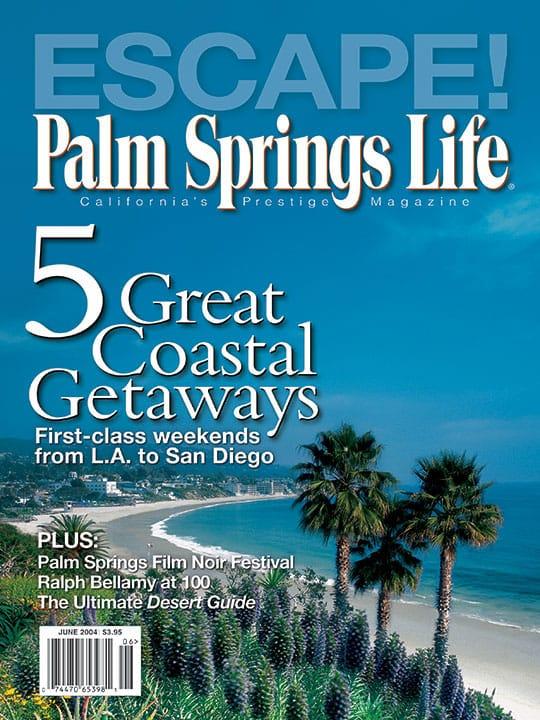 Palm Springs Life magazine - June 2004