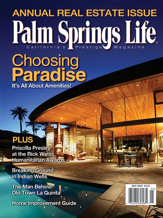 Palm Springs Life magazine - May 2004