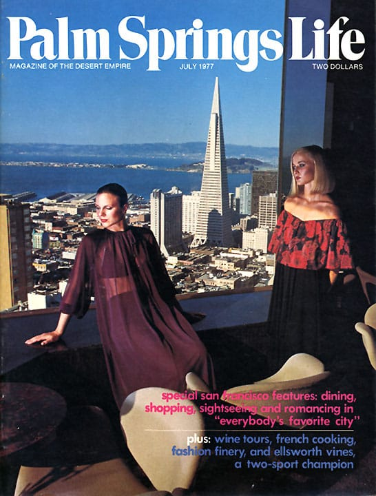 Palm Springs Life magazine - July 1977