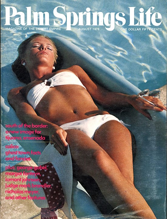 Palm Springs Life magazine - August 1976