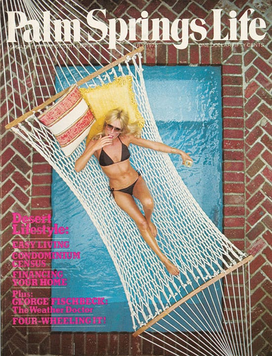 Palm Springs Life magazine - July 1975
