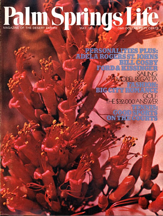 Palm Springs Life magazine- May 1975