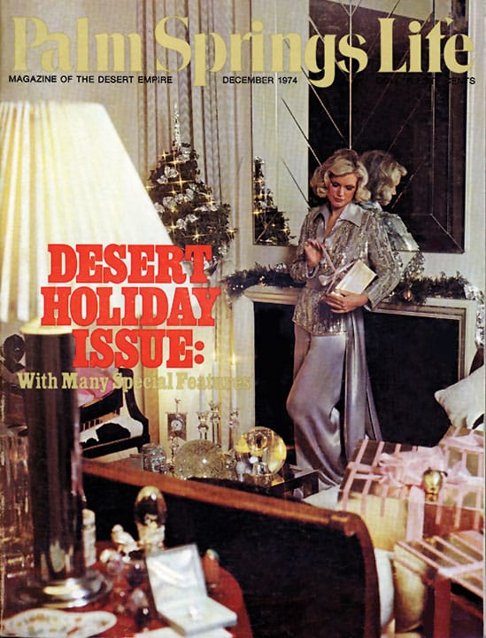 Palm Springs Life magazine - December 1974
