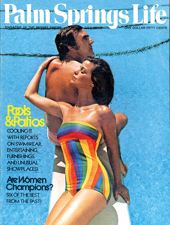 Palm Springs Life magazine - July 1974