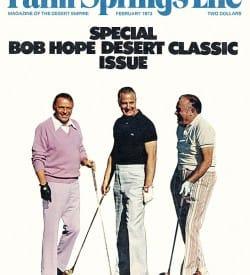 Palm Springs Life magazine - February 1973