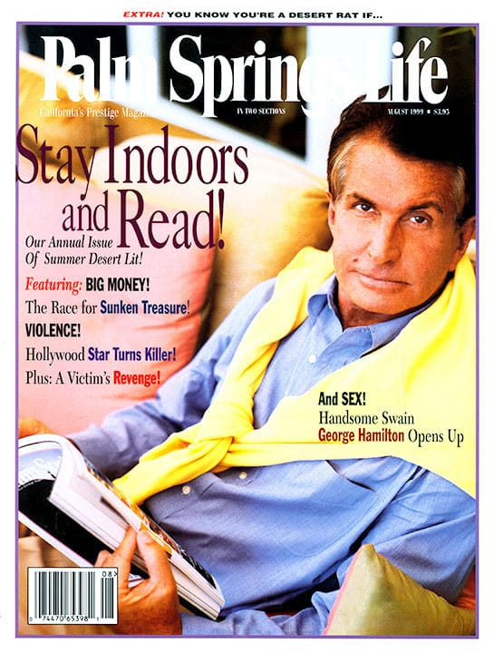 Palm Springs Life magazine - August 1999