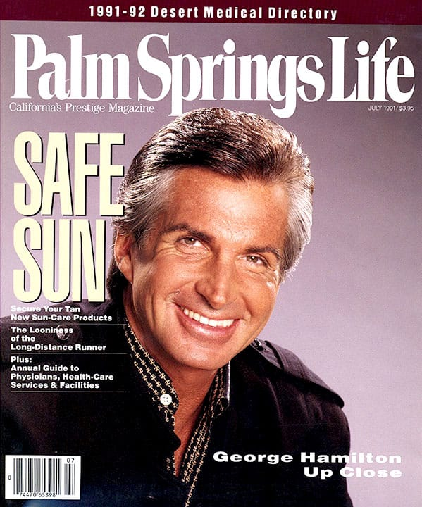 Palm Springs Life magazine - July 1991