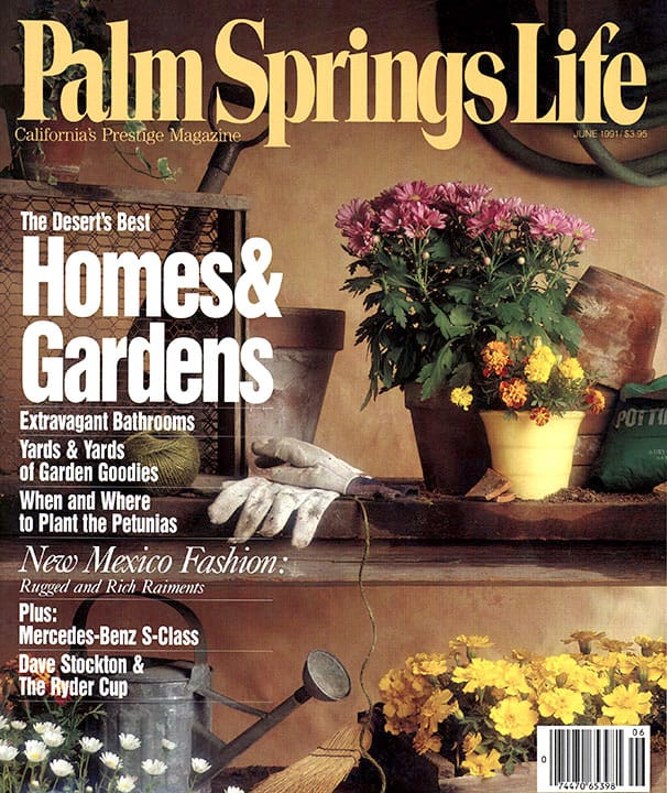 Palm Springs Life magazine - June 1991