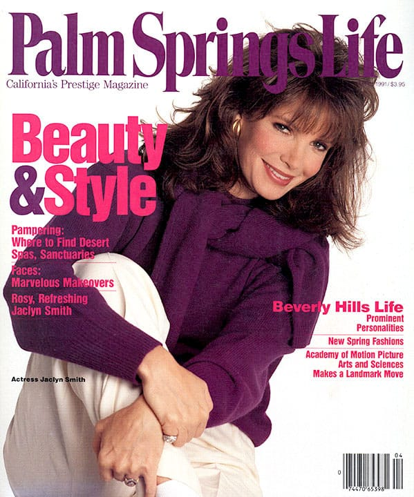 Palm Springs Life magazine - April 1991