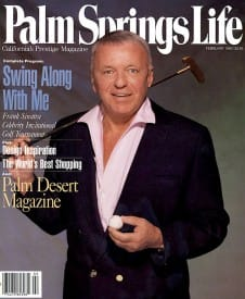 Palm Springs Life magazine - February 1990
