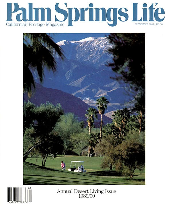 Palm Springs Life magazine - September 1989