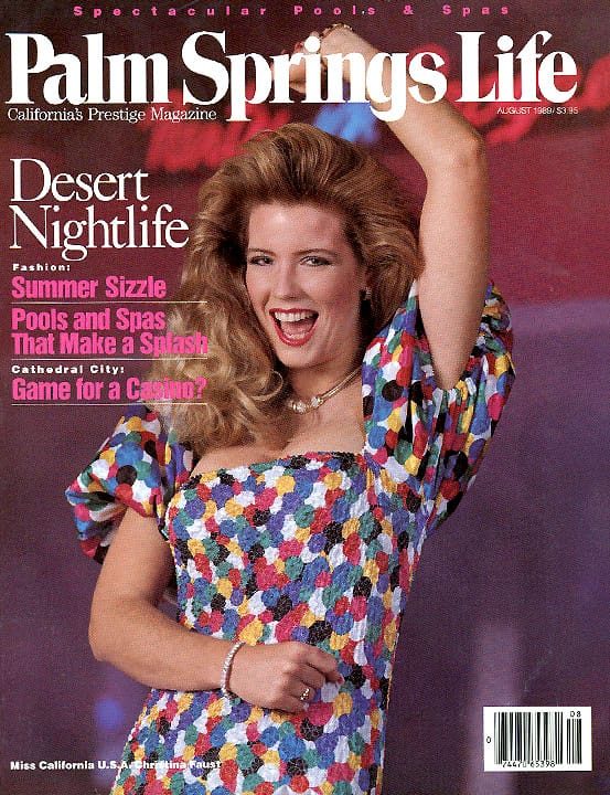Palm Springs Life magazine - August 1989