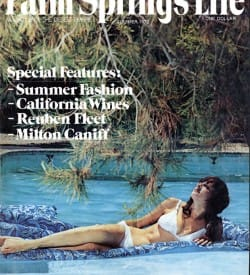 Palm Springs Life magazine - June-July-August 1972