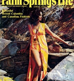 Palm Springs Life magazine - April 1972