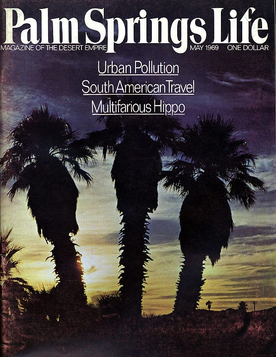 Palm Springs Life magazine - May 1969