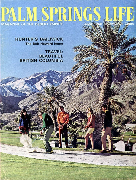 Palm Springs Life magazine - April 1968