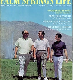 Palm Springs Life magazine - September 1967