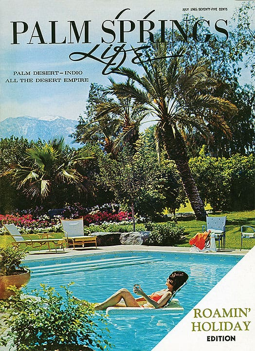 Palm Springs Life magazine - July 1965