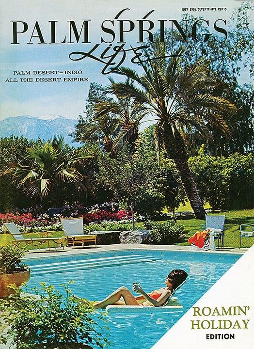Palm Springs Life magazine - July 1965