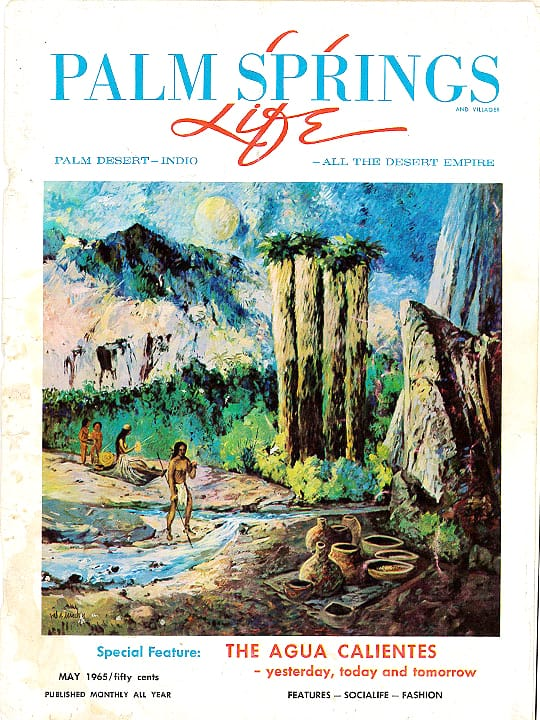 Palm Springs Life magazine - May 1965