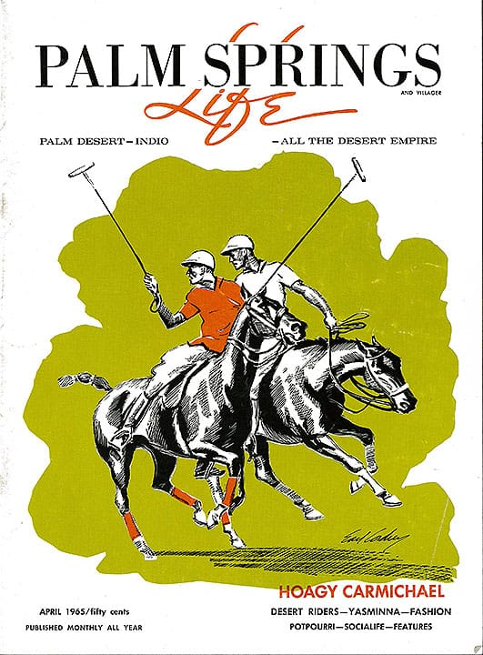 Palm Springs Life magazine - April 1965