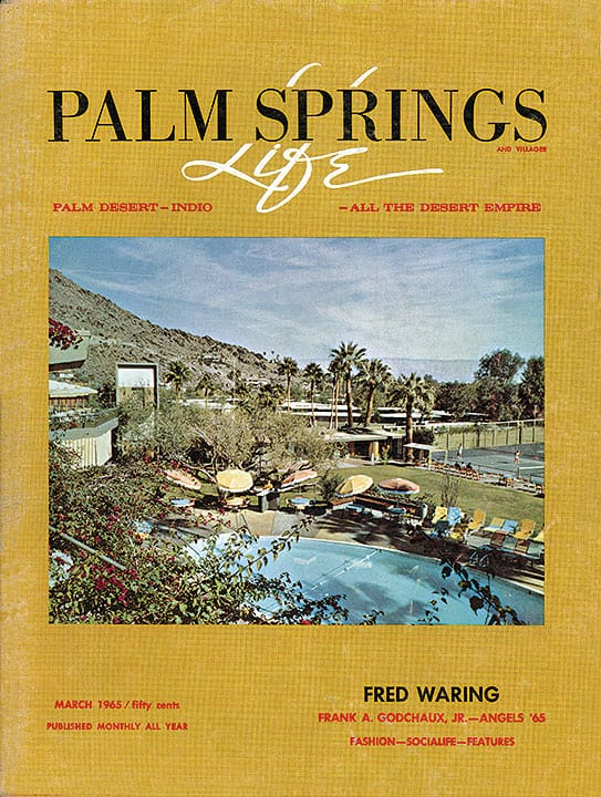 Palm Springs Life magazine - March 1965