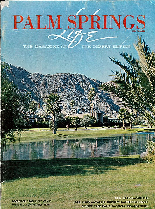 Palm Springs Life magazine - December 1963
