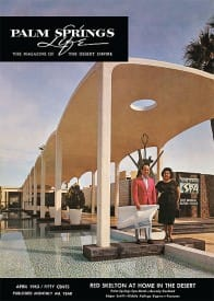 Palm Springs Life magazine - April 1963