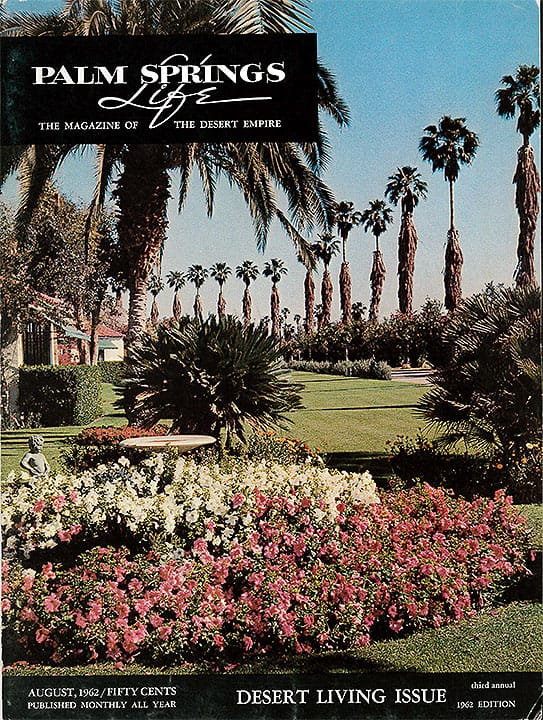 Palm Springs Life Magazine - August 1962