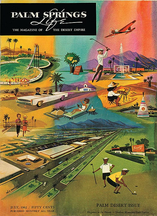 Palm Springs Life magizine - July 1962