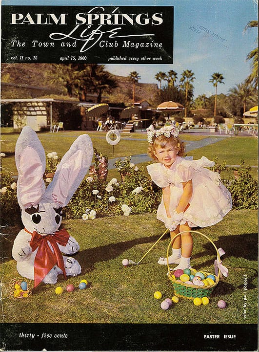 Palm Springs Life magazine - April 15 1960