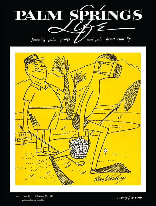 Palm Springs Life magazine - February 12 1959