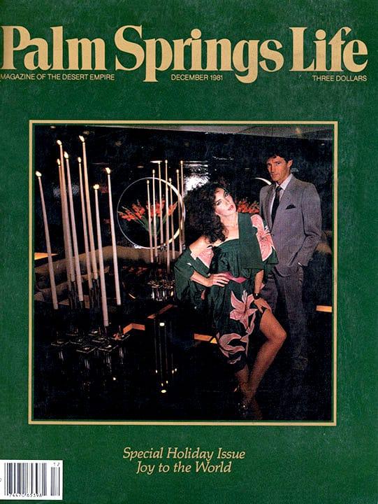 Palm Springs Life magazine - December 1981