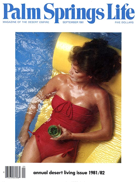 Palm Springs Life magazine - September 1981
