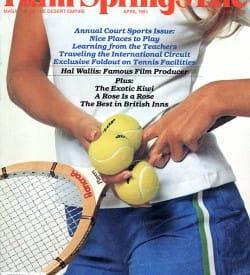 Palm Springs Life magazine - April 1981