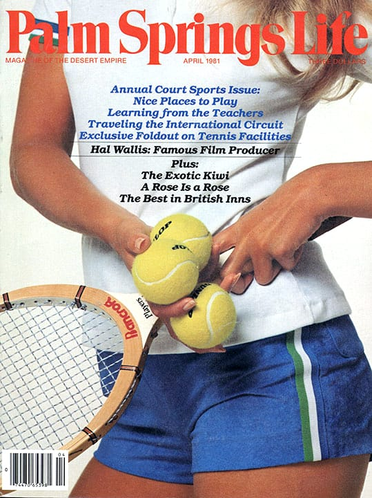 Palm Springs Life magazine - April 1981