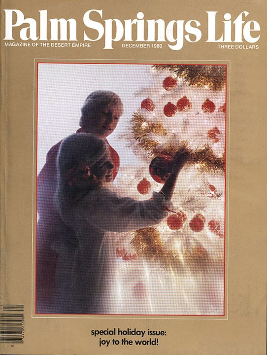 Palm Springs Life magazine - December 1980